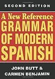 A New Reference Grammar of Modern Spanish, Butt, John and Benjamin, Carmen, 1461583705