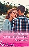 Roping Her Christmas Cowboy (Sapphire Mountain Cowboys)
