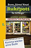 Langenscheidt Ruhrpott für Anfänger (Langenscheidt ... für Anfänger)