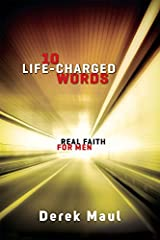 10 LIFE-CHARGED WORDS: REAL FAITH FOR MEN Paperback