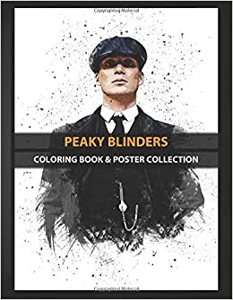 Coloring Book & Poster Collection: Peaky Blinders Peaky Blinders Movies: Amazon.es: Coloring, Peakyue, Coloring, Peakyue: Libros en idiomas extranjeros