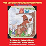 The Legend of Stanley Stinkypants: The Obnoxious Odor | Jaimie Hope