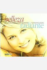 Belleza Radiante: La guia de salud y Cosmetica natural para el bienestar de todo el cuerpo by Mary Beth Janssen (2003-08-06) Paperback
