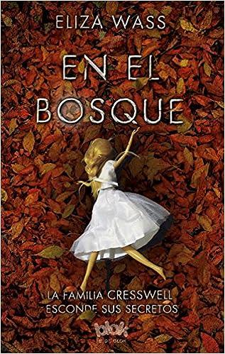 En el bosque / The Creswell Plot (Spanish Edition): Eliza Wass: 9788416712168: Amazon.com: Books
