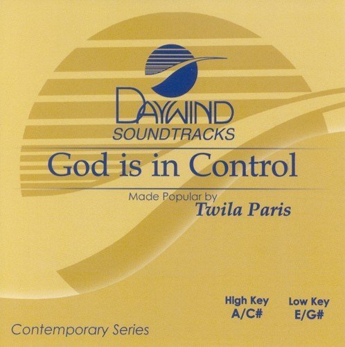 God Is In Control [Accompaniment/Performance Track] by Made Popular By: Twila Paris