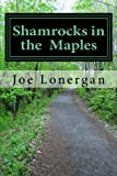 Shamrocks in the Maples, Joe Lonergan, 1489544887