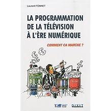La programmation de la télévision à l'ère numérique