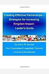 Creating Effective Partnerships - Strategies For Increasing Kingdom Impact: Leader's Guide Paperback