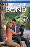 Baby, Hold On (Southern Roads Novella Book 5)