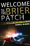 Welcome to the Brier Patch, Darrell McMann, 1621470571