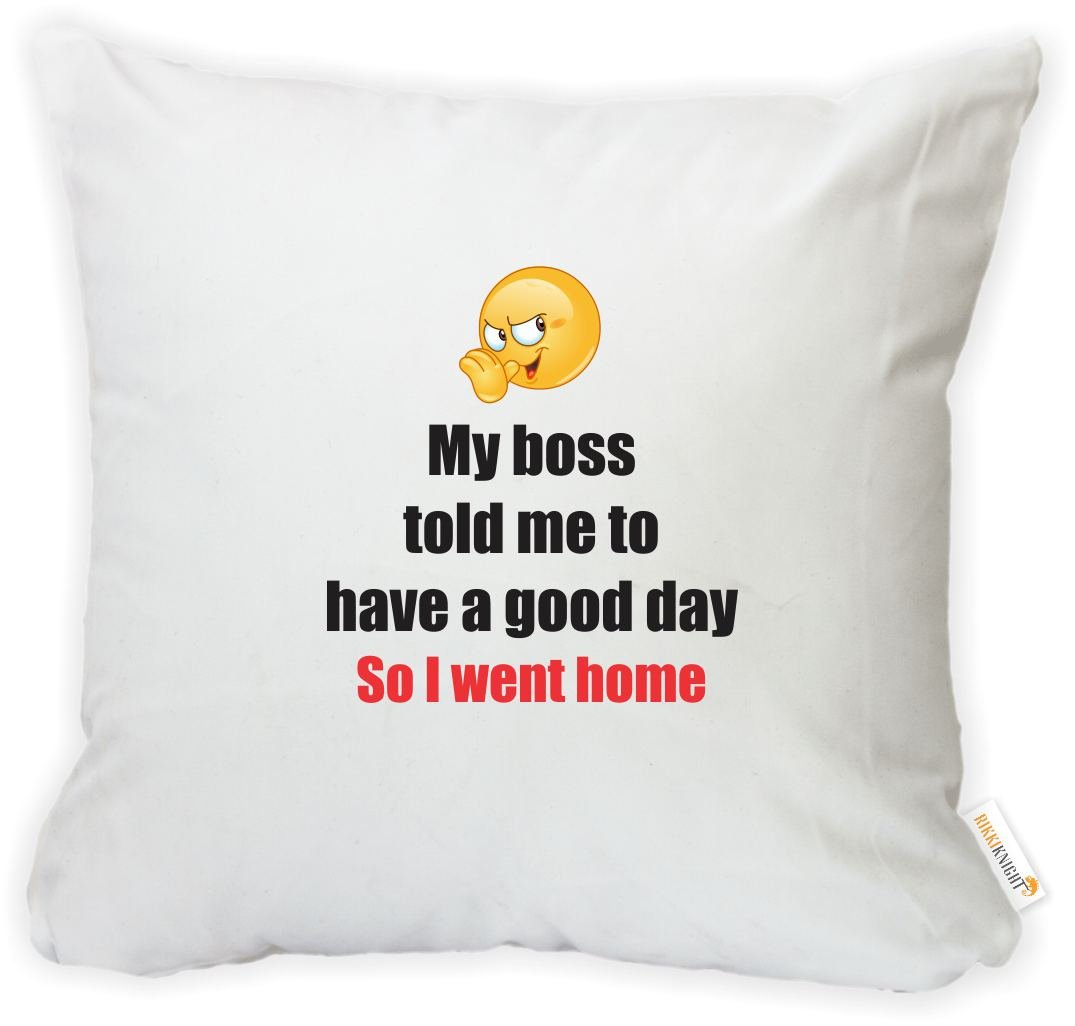 Printed in The USA Rikki Knight 16 x 16 inch Rikki KnightMy Boss Told me to Have a Good Day/… Microfiber Throw Pillow Cushion Square with Hidden Zipper Insert Included