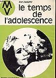 img - for Le temps de l'adolescence 5e  dition book / textbook / text book