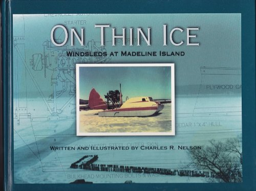 - On Thin Ice: Windsleds at Madeline Island