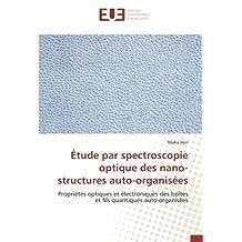 Étude par spectroscopie optique des nano-structures auto-organisées: Propriétés optiques et électroniques des boîtes et fils quantiques auto-organisées