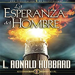La Esperanza del Hombre [The Hope of Man]
