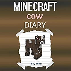 A Minecraft Cow Diary