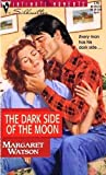 The Dark Side of the Moon, Margaret Watson, 0373077793