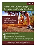 Men's Cross Country College Recruiting and Scholarship Guide, Baker, 1942687028