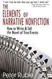 The Elements of Narrative Nonfiction, Peter Rubie, 1884956912