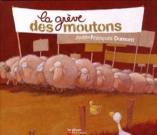 La grève des moutons, Dumont, Jean-François