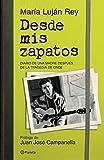 Desde mis zapatos (Spanish Edition)