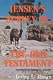 Jensen's Survey of the Old Testament, Irving L. Jensen, 0802443079