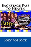 Backstage Pass To Heaven
