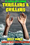 Thrillers and Chillers, Billy Wells, 1477536892