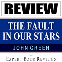 The Fault in Our Stars: by John Green: Expert Book Review & Story Analysis