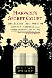 Harvard's Secret Court, William Wright, 0312322720