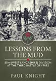 Lessons from the Mud: 55th (West Lancashire) Division at the Third Battle of Ypres