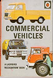 Commercial Vehicles (A ladybird recognition book)