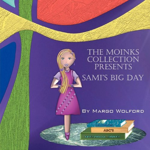 Download The Moinks Collection Presents: Sami's Big Day ebook