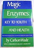 Magic Enzymes, Carlson Wade, 0135439426