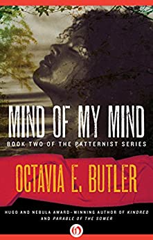 Mind of My Mind (The Patternist Series Book 2) by [Butler, Octavia E.]