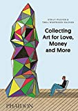 img - for Collecting Art for Love, Money and More book / textbook / text book