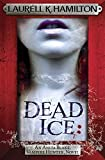 dead ice anita blake vampire hunter 24 by laurell k hamilton 2015 06 04