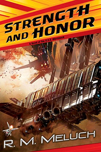 Strength and Honor: A Novel of the U.S.S. Merrimack (Tour of the Merrimack)