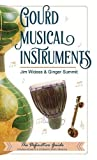 img - for Gourd Musical Instruments book / textbook / text book