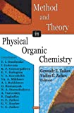 img - for Method And Theory in Physical Organic Chemistry book / textbook / text book