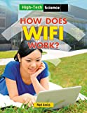 How Does Wifi Work? (High-Tech Science)