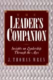 The Leader's Companion, J. Thomas Wren, 0028740912