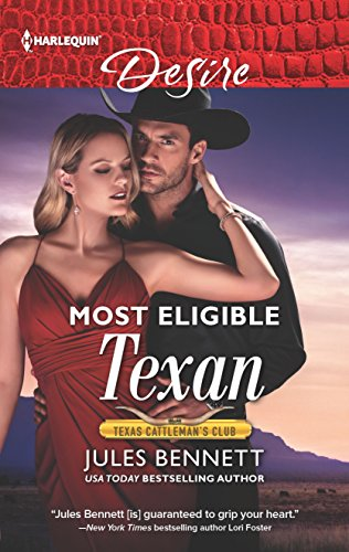 Most Eligible Texan (Texas Cattleman's Club: Bachelor Auction)