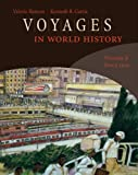 Bundle: Voyages in World History, Volume 2 + CourseReader 0-30: World History Printed Access Card : Voyages in World History, Volume 2 + CourseReader 0-30: World History Printed Access Card, Hansen, Valerie and Curtis, Kenneth, 1111877408
