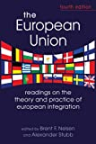 img - for The European Union: Readings on the Theory and Practice of European Integration book / textbook / text book
