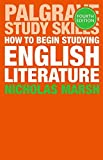 img - for How to Begin Studying English Literature (Palgrave Study Guides:Literature) book / textbook / text book