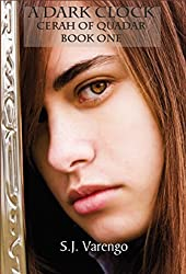 A Dark Clock: Cerah of Quadar - Book One (The Tale of Cerah of Quadar 1)