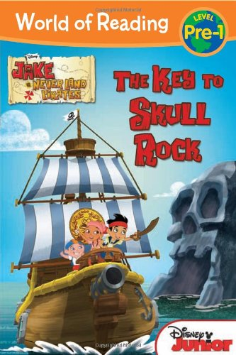 The World of Reading: Jake and the Never Land Pirates: Key to Skull Rock: Level 1