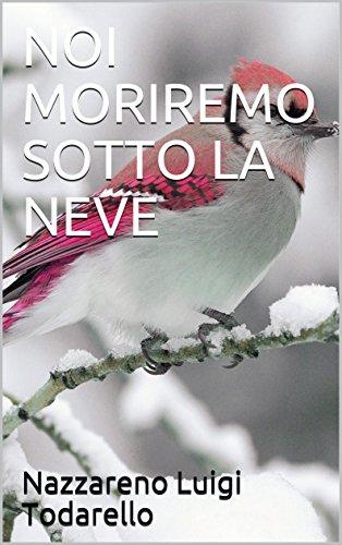 NOI MORIREMO SOTTO LA NEVE (Bambini Vol. 4) (Italian Edition) eBook ...