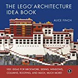 The LEGO Architecture Idea Book: 1001 Ideas for...